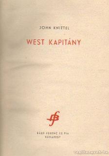 John Knittel - West kapitány [antikvár]