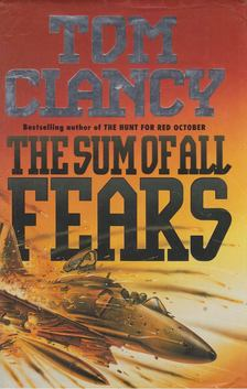 Tom Clancy - The Sum of All Fears [antikvár]