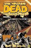 KIRKMAN, ROBERT-ADLARD, CHARLIE - The Walking Dead - Élőhalottak 24. Élet és halál