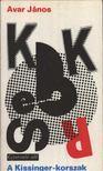 Avar János - A Kissinger-korszak [antikvár]