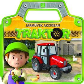 Anna Podgórska - Járművek akcióban. Traktor