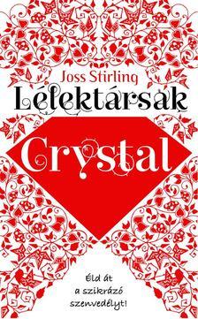 Joss Stirling - Lélektársak - Crystal [antikvár]