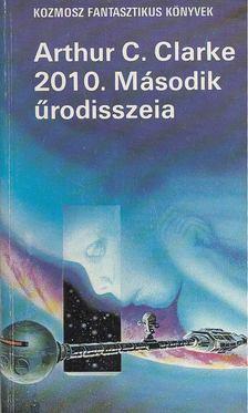 Arthur C. Clarke - 2010. Második űrodisszeia [antikvár]