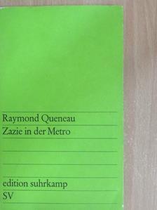 Raymond Queneau - Zazie in der Metro [antikvár]