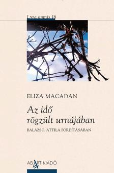 Eliza Macadan - Az idő rögzült urnájában