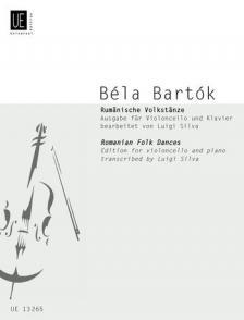 Bartók Béla - RUMAENISCHE VOLKSTAENZE AUSGABE FÜR VIOLONCELLO UND KALVIER BEARBEITET VON LUIGI SILVA