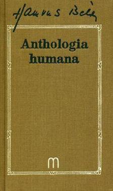 Anthologia humana - Ötezer év bölcsessége