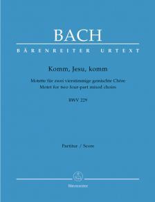 J. S. Bach - KOMM, JESU, KOMM. MOTETTE FÜR ZWEI VIERSTIMMIGE GEM. CHÖRE BWV 229 PARTITUR