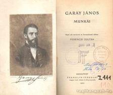 Garay János - Garay János munkái [antikvár]