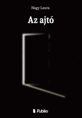 Laura Nagy - Az ajtó [eKönyv: epub, mobi]
