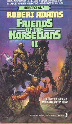 ADAMS, ROBERT - Friends of the Horseclans II. [antikvár]