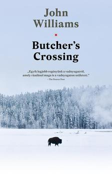 WILLIAMS JOHN - Butcher's Crossing