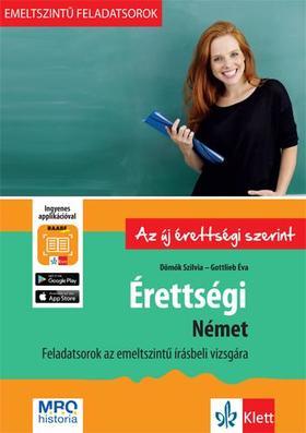 Dömők Szilvia, Gottlieb Éva - Érettségi - Német - Feladatsorok az emelt szintű írásbeli vizsgára