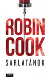 Robin Cook - Sarlatánok [eKönyv: epub, mobi]