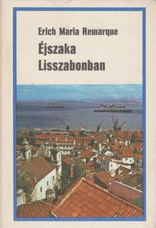 Erich Maria Remarque - Éjszaka Lisszabonban [antikvár]