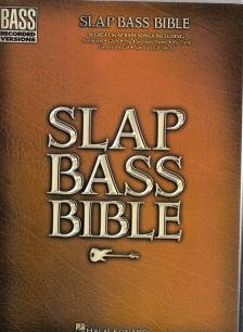 SLAP BASS BIBLE. BASS RECORDED VERSIONS