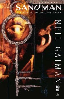 Neil Gaiman - Sandman - Az álmok fejedelme gyűjtemény 2.