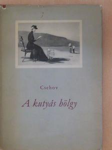 Csehov - A kutyás hölgy [antikvár]