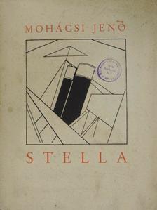 Mohácsi Jenő - Stella [antikvár]