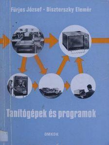 Biszterszky Elemér - Tanítógépek és programok [antikvár]