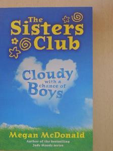 Megan McDonald - Cloudy with a chance of Boys [antikvár]