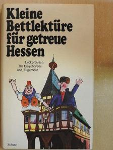 Brüder Grimm - Kleine Bettlektüre für getreue Hessen [antikvár]