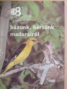 Dénes János - Házunk, kertünk madarairól [antikvár]