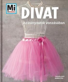 Christine Paxmann - Divat - Az irányzatok vonzásában