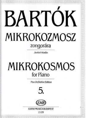 BARTÓK - MIKROKOZMOSZ ZONGORÁRA 5., JAVÍTOTT KIADÁS (BARTÓK PÉTER)