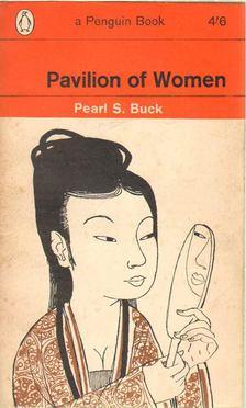 Pearl S. Buck - Pavilion of Women [antikvár]