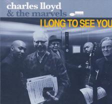 I LONG TO SEE YOU CD CHARLES LLOYD