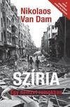 Nikolaos Van Dam - Szíria-Egy nemzet romokban [nyári akció]