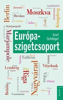 KARL SCHLÖGEL - EURÓPA-SZIGETCSOPORT
