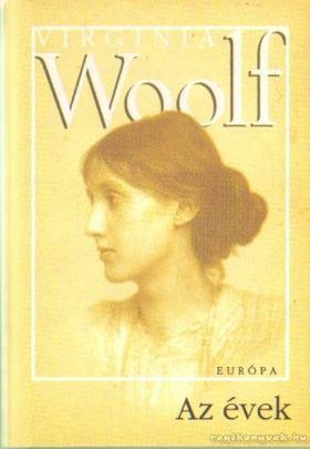 Wolf, Virginia - Az évek [antikvár]