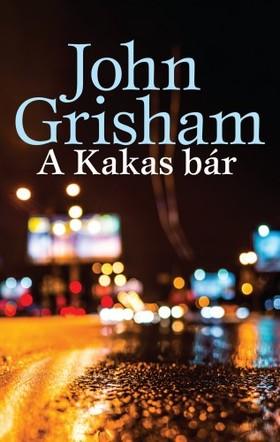 John Grisham - A Kakas bár [eKönyv: epub, mobi]