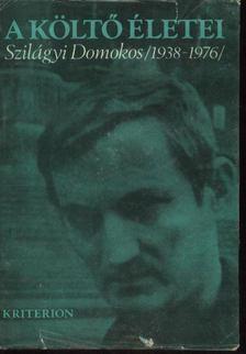 Kántor Lajos - A költő életei [antikvár]