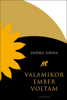 Sinha Indra - Valamikor ember voltam