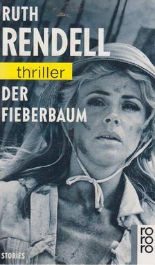 Ruth Rendell - Der Fieberbaum [antikvár]