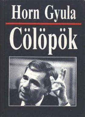 Horn Gyula - Cölöpök [antikvár]