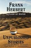 Frank Herbert - Frank Herbert - Unpublished Stories [eKönyv: epub, mobi]