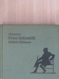 Adalbert von Chamisso - Peter Schlemihl különös története [antikvár]