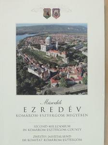 Csombor Erzsébet - Második ezredév Komárom-Esztergom megyében [antikvár]