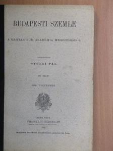 Balla Mihály - Budapesti Szemle 1909. deczember [antikvár]