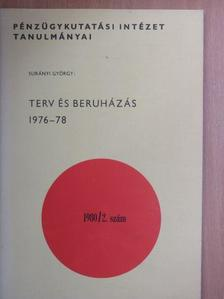 Surányi György - Terv és beruházás 1976-78 [antikvár]
