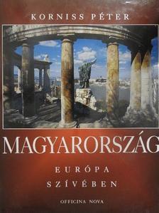 Korniss Péter - Magyarország Európa szívében [antikvár]