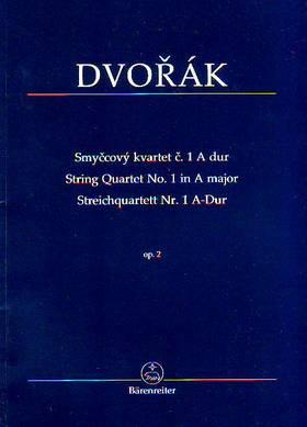 DVORAK - STRING QUARTET NO.1 IN A MAJOR OP.2 (HERAUSGEGEBEN VON J. BURGHAUSR, A. CUBR)