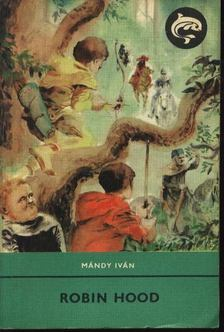 Mándy Iván - Robin Hood [antikvár]