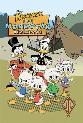 NINCS SZERZŐ - Disney - Kacsamesék - Ifjú Mormoták kézikönyve