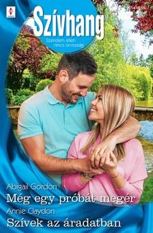 Claydon Abigail Gordon; Annie - Szívhang 614.-615. - Még egy próbát megér; Szívek az áradatban [eKönyv: epub, mobi]