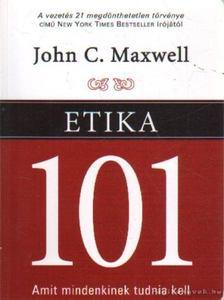 Maxwell, John C. - Etika 101 [antikvár]